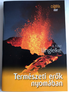 A Föld lánglelke DVD 2011 Reader's Digest / Természeti erők nyomában / The Fiery Soul of the Earth / Nature Documentary (FöldLánglelkeDVD)