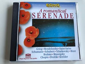 A romantical Serenade / Grieg, Mendelssohn, Saint-Saens, Schumann, Schubert, Tchaikovsky, Bizet, Brahms, Musorgsky, Chopin, Dvorak, Kreisler / Hungaroton Audio CD 1999 Stereo / HRC 1038