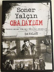 Soner Yalcin - Oradaydim DVD 2007 - Davalar / Gelecek Kusaklar Icin Yakin Tarih / Recent History of Turkey for future generations / Turkish language (SonerYalcinDVD2Davalar)