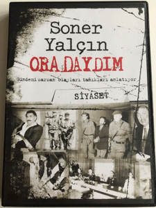 Soner Yalcin - Oradaydim DVD 2007 - Siyaset / Gelecek Kusaklar Icin Yakin Tarih / Recent History of Turkey for future generations / Turkish language (SonerYalcinDVD4Siyaset)