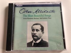 Oskar Merikanto - The Most Beautiful Songs / Jorma Hynninen, Baritone, Piano: Ralf Gothoni / Finlandia Audio CD 1990 / 1576-50021-2