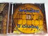 Jeruzsálem te színarany - Sabbathsong Klezmer Band/ Izraeli dalok Magyarul / Israeli songs in Hungarian / Audio CD 2012 / CleanArt (JeruzsalemCD)