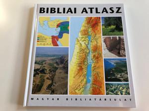 Bibliai Atlasz by John Strange / Hungarian language Bible Atlas / Translated by Hetényi Attila / 3rd edition / Kálvin kiadó 2009 / Hardcover (9789633008690)
