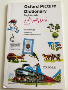 Oxford Picture Dictionary English-Urdu By E. C Parnwell / Translated by Khwaja Ahmad Faruqui / Paperback 2018 / Oxford University Press (9780195773972)