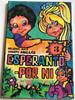 Esperanto - Por ni 3 / Esperanto for us by Helena Kaj, Jozefo Mikulás / Esperanto language Childrens Workbook / Paperback / Hungarian Esperanto Association 1989 (9635713002)