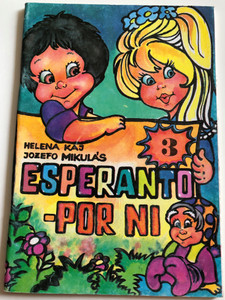 Esperanto - Por ni 3 / Esperanto for us by Helena Kaj, Jozefo Mikulás / Esperanto language Childrens Workbook / Paperback / Hungarian Esperanto Association 1989 (9635713002)