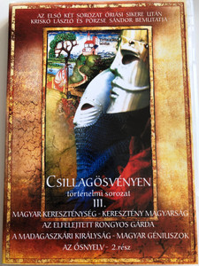 Csillagösvényen III. - történelmi sorozat DVD 2008 / Directed by Kriskó László / Written by Pörzse Sándor / Documentary Series on Hungarian History / 4 episodes / Hungarian Christianity, The Ancient language, The Kingdom of Madagascar (CsillagösvényenIII-DVD)