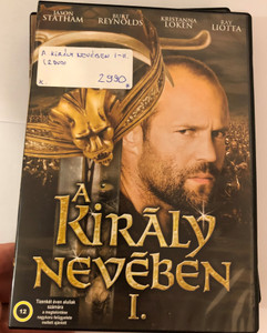 In the Name of the King I. DVD A Király Nevében I. / Directed by Uwe Boll / Starring: Jason Statham, Leelee Sobieski, Ron Perlman, John Rhys-Davies, Claire Forlani (5999552360289)