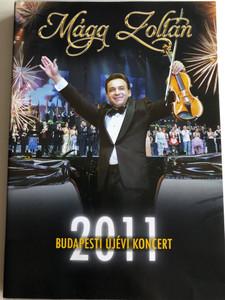 Mága Zoltán - 2011 Budapesti újévi koncert DVD 2011 Tom-Tom Records TTDVD 156 / Budapest New Year's Concert 2011 / Hungarian Virtuoso Zoltán Mága (5999524961599)