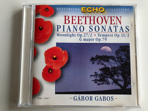 Beethoven – Piano Sonatas, Moonlight Op. 27/2, Tempest Op. 31/2, G major Op.79 / Gábor Gabos ‎/ Hungaroton Classic ‎Audio CD 1962 Stereo / HRC 1007
