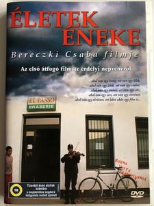 Életek éneke DVD 2008 Songs of Lives / Directed by Bereczki Csaba / First concise film about transylvanian music / Az első átfogó film az erdélyi népzenéről / Mókép-Pannónia (5996357343646)