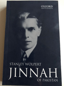 Jinnah of Pakistan by Stanley Wolpert / Oxford Pakistan Paperbacks / Oxford University Press 2019 / Paperback (9780195774627)