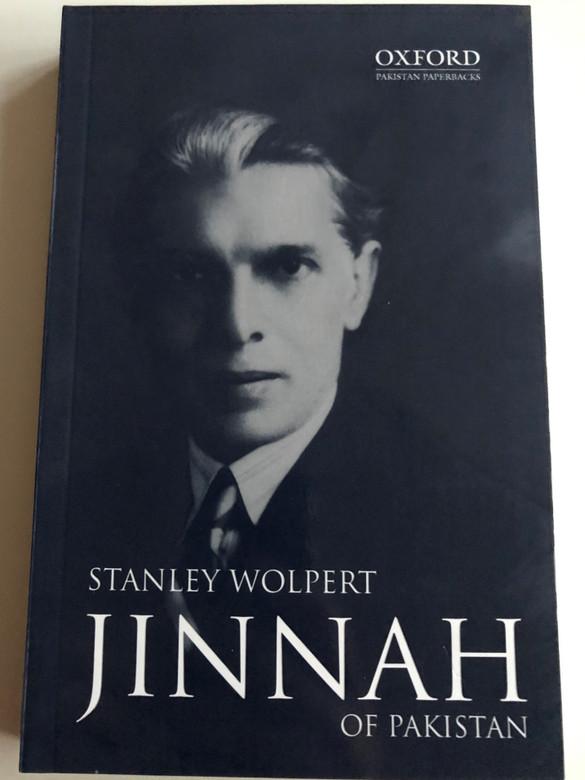 Jinnah of Pakistan by Stanley Wolpert / Oxford Pakistan Paperbacks / Oxford University Press 2019 / Paperback (9780195774627)