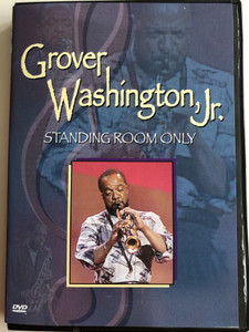 Grover Washington, Jr. - Standing Room Only DVD 1990 / Nice and Easy, Take Me There, Time out of Mind / BMG (828765067799)