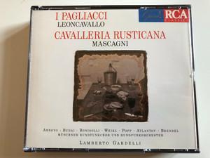 I Pagliacci - Leoncavallo / Cavalleria Rusticana - Mascagni / Arroyo, Budai, Bonisolli, Weikl, Popp, Atlantov, Brendel / Münchner Rundfunkschor Rundfunkorchester, Lamberto Gardelli / RCA Classics 2x Audio CD 1995 / 74321 25282 2