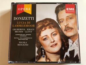 Donizetti – Lucia Di Lammermoor / Gruberova, Kraus, Bruson, Lloyd / Ambrosian Opera Chorus, Royal Philharmonic Orchestra, Nicola Rescigno / EMI Classics 2x Audio CD 1984 Stereo / CMS7646222