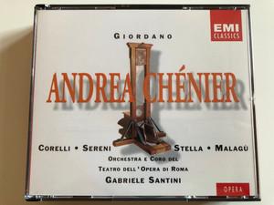 Giordano - Andrea Chénier / Corelli, Sereni, Stella, Malagù / Orchestra e Coro Del Teatro Dell'Opera Di Roma, Gabriele Santini / EMI Records Ltd. 2x Audio CD 1994 Stereo / CMS 5 65287 2