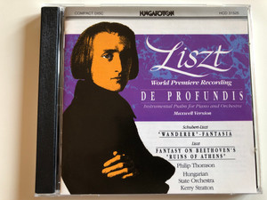 Liszt - De Profundis / Instrumental Psalm for Piano and Orchestra / Schubert-Liszt ''Wanderer'', Fanstasia / Liszt: Fantasy On Beethoven's ''Ruins of Athens'' / Philip Thomson, Hungarian State Orchestra, Keny Stratton / Hungaroton Audio CD 1991 Stereo / HCD 31525