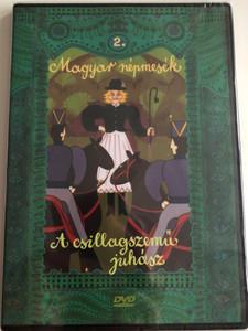 Magyar Népmesék 2. - A Csillagszemű juhász DVD 1979 - 1980 Hungarian Folk Tales for Children / Directed by Jankovics Marcell, Haui József / Voices by Molnár Piroska, Szabó Gyula / 13 episodes on disc (5999549905578)