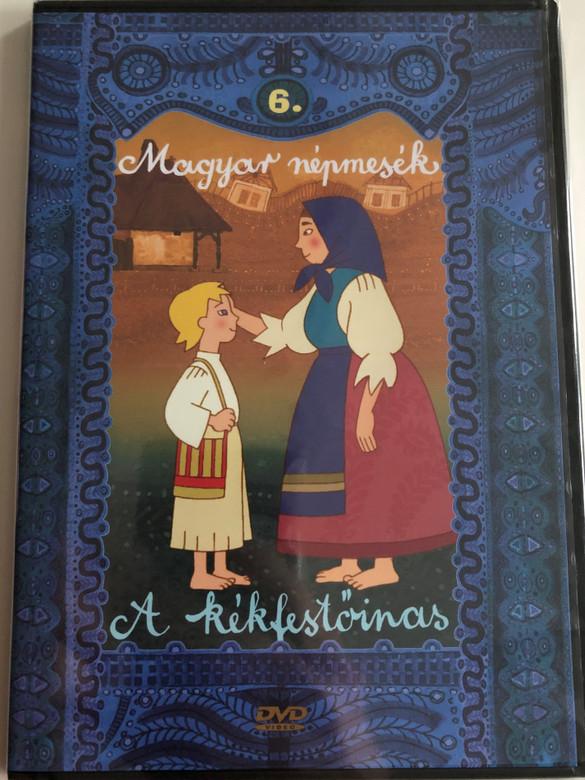 Magyar Népmesék 6. - A kékfestőinas DVD 2002 - 2003 Hungarian Folk Tales for Children / Directed by Horváth Mária, Nagy József / Read by Szabó Gyula / 13 episodes on disc (5999549905615)
