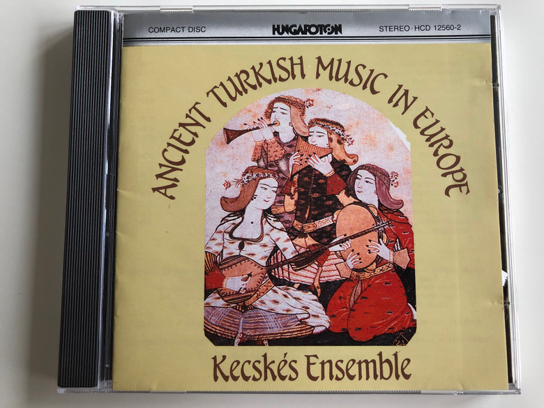 Ancient Turkish Music In Europe - Kecskés Ensemble / Hungaroton Audio CD 1984 Stereo / HCD 12560-2