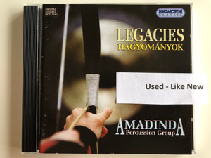 Legacies = Hagyományok / Amadinda Percussion Group ‎/ Hungaroton Classic Audio CD 1998 Stereo / HCD 31813