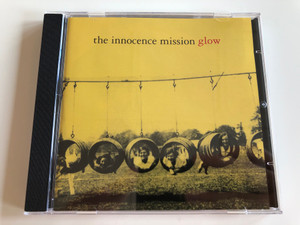The Innocence Mission – Glow / A&M Records Audio CD 1995 / 540 332-2