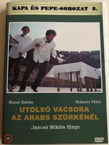 Utolsó vacsora az Arabs szürkénél DVD 2001 / Kapa és Pepe-Sorozar 3. / Directed by Jancsó Miklós / Starring: Mucsi Zoltán, Scherer Péter (5999882941080)