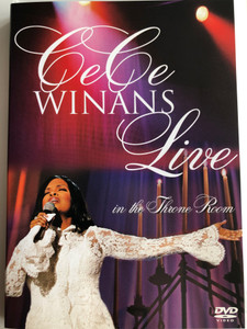Cece Winans Live DVD 2004 In the Trone Room / Directed by Steve Angus / Recorded Live at Cornerstone Church, Madison, TN (726838847661)