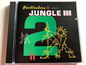 Hardleaders 6 Presents Jungle Dub 2 / Kickin Records ‎Audio CD 1995 / KICKCD17