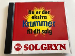 Nu er der ekstra Krummer til dit salg / OTA Solgryn / CMC Records Audio CD / 5708574640794