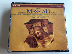 Handel - Der Messias, Messiah, Le Messie / Margaret Marshall, Catherine Robbin, Anthony Rolfe-Johnson, Robert Hale, Charles Brett, Saul Quirke / Monteverdi Choir, English Baroque Soloists, John Eliot Gardiner / Philips ‎3x Audio CD 1983 / 411 041-2