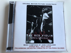 Original Motion Picture Soundtrack / The Red Violin / A Film by Francois Girard / Music Composed By John Corigliano / Joshua Bell, solo violin / Philharmonia Orchestra, Conducted By: Esa-Pekka Salonen / Sony Classical Audio CD 1998 / SK 63010