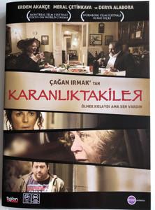 Karanliktakiler DVD 2009 In Darkness / Directed by Çağan Irmak / Starring: Meral Çetinkaya, Erdem Akakçe, Derya Alabora (8697333102567)