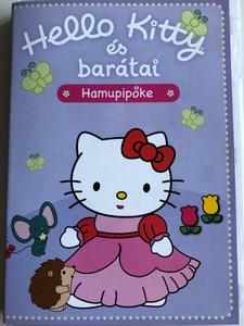 Hello Kitty és barátai - Hamupiőke DVD / 2 epizód - 2 episodes on disc! / Hamupipőke, Micsoda játék! (5999883320587)