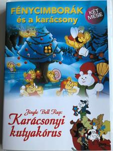 The Glo friends Save Christmas DVD 1985 Fénycimborák és a karácsony / Jingle Bell Rap: Karácsonyi Kutyakórus / Directed by Antoni D'ocon (5999016344275)