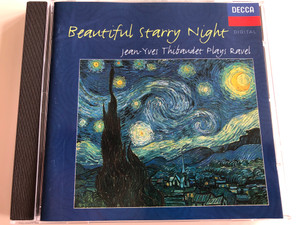 Beautiful Starry Night - Jean-Yves Thibaudet plays Ravel / Decca Audio CD 1992 / 448 618-2