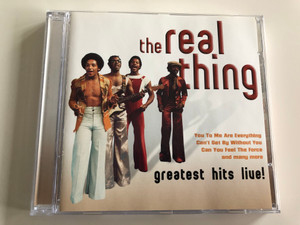 The Real Thing ‎– Greatest Hits Live! / You To Me Are Everything, Can't Get By Without You, Can You Feel The Force, and many more / A Play Collection ‎Audio CD 2005 / 10584-2
