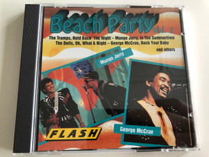 Beach Party Vol.1 / The Trammps - Hold Back The Night, Mungo Jerry - In The Summertime, The Dells - Oh, What A Night, George McCrae - Rock Your Baby and others / Mungo Jerry, George McCrae / Masters Records ‎Audio CD 2000 / F 8355-2