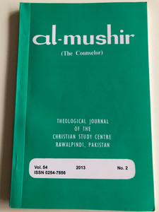 Al-Mushir - The Counselor Volume 54. No. 2 / Theological Journal of the Christian Study Centre in Rawalpindi, Pakistan / English - Urdu bilingual book / Paperback 2016 (02547856)