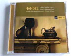 Handel - Concerti grossi op. 6 nos 1-4, Concerto 'Alexander's Feast' / Orchestra of the Age of Enlightenment - Nicholas McGegan / Virgin Audio CD 1999 / LC 7873