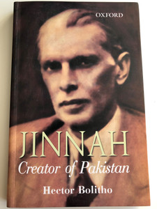 Jinnah - Creator of Pakistan by Hector Bolitho / Oxford University Press / Hardcover 2018 / 8th edition (9780195473230