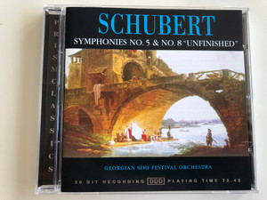 """Schubert – Symphonies No.5 & No.8 """"Unfinished"""" / Georgian SIMI Festival Orchestra / Playing Time 72:42 / Prism Leisure Audio CD 1997 / PLD 1221"""