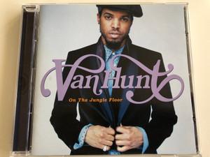 Van Hunt – On The Jungle Floor / Capitol Records Audio CD 2006 / 09463-59441-29