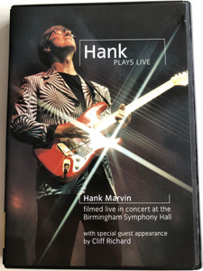 Hank plays Live DVD 2004 / Hank Marvin filmed live in concert at the Birmingham Symphony Hall / Directed by Duncan Smith / Guest: Cliff Richard / Universal Music (602498107034)