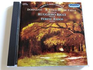 Dohnanyi, R. Strauss, De Falla Played By Ruggiero Ricci - violin, Ferenc Rados - Piano / Hungaroton Classic Audio CD 1999 Stereo / HCD 31786
