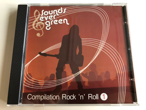 Sounds evergreen / Compilation Rock 'N' Roll 1 / Sounds Evergreen Audio CD 2007 / NICO001