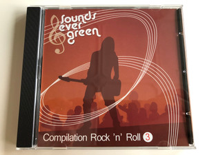 Sounds evergreen / Compilation Rock 'N' Roll 3 / Sounds Evergreen Audio CD 2007 / NICO003