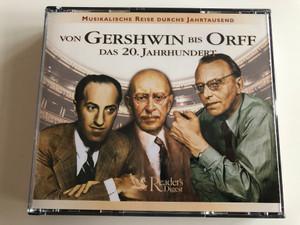 Von Gershwin Bis Orff: Das 20. Jahrhundert / Musikalische Reise Durchs Jahrtausend / Reader's Digest Box Set 3x Audio CD 2001 / MRJ 050610
