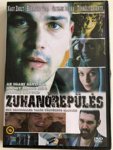 Zuhanórepülés DVD 2007 / Directed by Novák Erik / Starring: Nagy Zsolt, Gryllus Dorka, Baranyai Vera, Csányi Sándor (5999860186625)